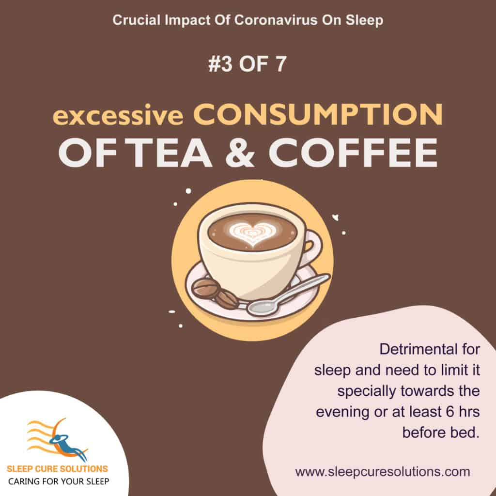 How excessive coffee and tea during COVID-19 can impact your sleep